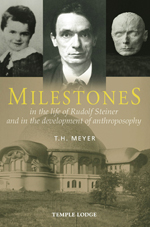 Image for <B>Milestones </B><I> in the life of Rudolf Steiner and in the development of anthroposophy</I>