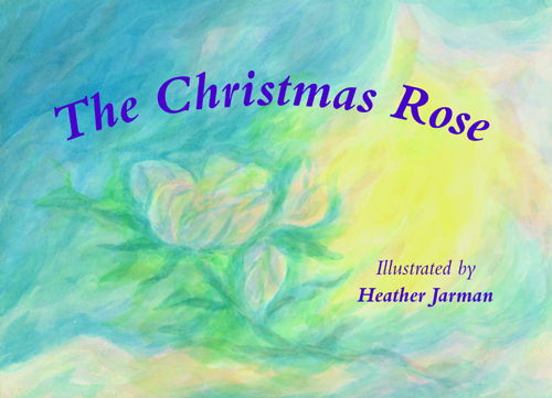 Image for <B>Christmas Rose, The </B><I> </I>