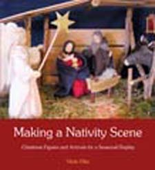 Image for <B>Making a Nativity Scene </B><I> </I>