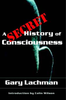 Image for <B>Secret History of Consciousness </B><I> </I>