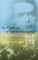 Image for <B>Challenge of Spiritual Language </B><I> Rudolf Steiner's Linguistic Style</I>
