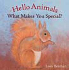 Image for <B>Hello Animals, What Makes You Special? </B><I> </I>