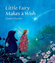 Image for <B>Little Fairy Makes a Wish </B><I> </I>