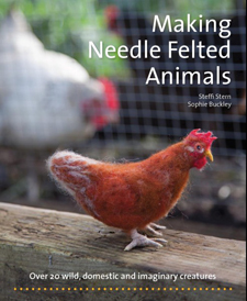 Image for <B>Making Needle Felted Animals </B><I> Over 20 Wild, Domestic and Imaginary Creatures</I>