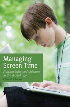Image for <B>Managing Screen Time </B><I> Raising Balanced Children in the Digital Age</I>