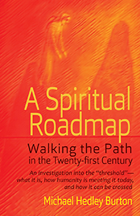 Image for <B>A Spiritual Roadmap </B><I> Walking the Path in the Twenty-first Century</I>