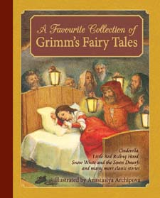 Image for <B>Favourite Collection of Grimm's Fairy Tales: Cinderella, Little Red Riding Hood, Snow White and the Seven Dwarfs and many more classic stories </B><I> </I>