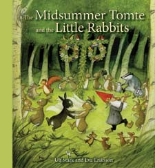 Image for <B>Midsummer Tomte and the Little Rabbits </B><I> </I>