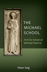 Image for <B>Michael School, The </B><I> And the School of Spiritual Science</I>