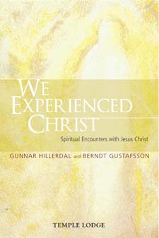 Image for <B>We Experienced Christ </B><I> Spiritual Encounters with Jesus Christ (Reports from the Religious-Social Institute, Stockholm)</I>