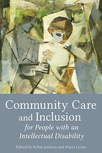 Image for <B>Community Care and Inclusion for People with an Intellectual Disability </B><I> </I>