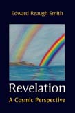 Image for <B>Revelation </B><I> A Cosmic Perspective</I>