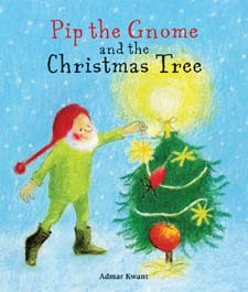 Image for <B>Pip the Gnome and the Christmas Tree </B><I> </I>