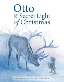 Image for <B>Otto and the Secret Light of Christmas </B><I> </I>