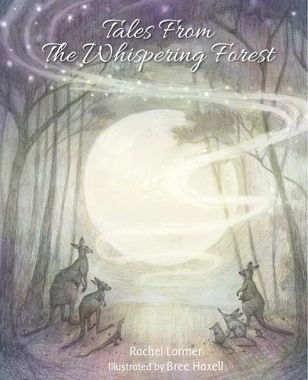 Image for <B>Tales from the Whispering Forest </B><I> </I>