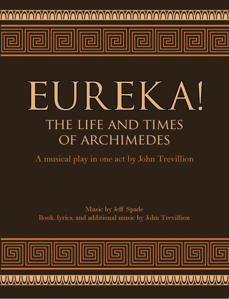 Image for <B>Eureka! </B><I> The Life and Times of Archimedes: A Musical Play in One Act</I>
