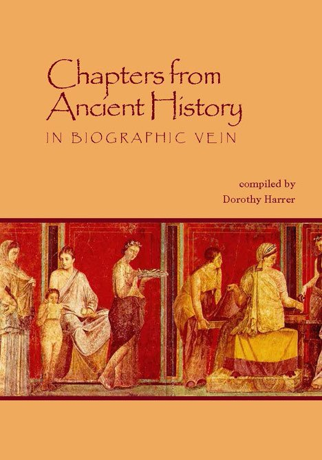 Image for <B>Chapters from Ancient History </B><I> In biographic vein</I>