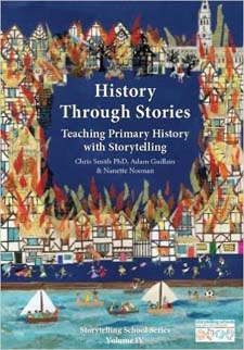 Image for <B>History through Stories </B><I> Teaching Primary History with Storytelling</I>