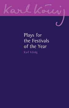 Image for <B>Plays for the Festivals of the Year </B><I> </I>