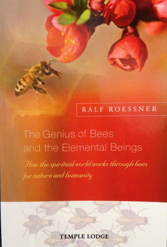 Image for <B>Genius of Bees and the Elemental Beings </B><I> How the spiritual world works through bees for nature and humanity</I>