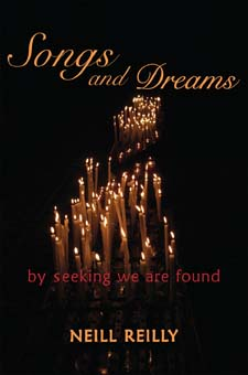 Image for <B>Songs and Dreams </B><I> By seeking we are found</I>