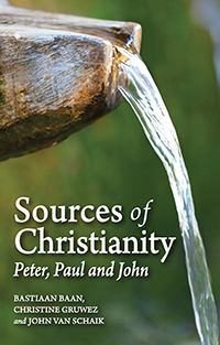 Image for <B>Sources of Christianity </B><I> Peter, Paul, and John</I>