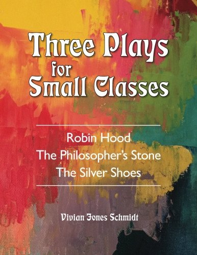 Image for <B>Three Plays for Small Classes </B><I> </I>