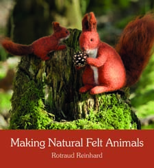 Image for <B>Making Natural Felt Animals </B><I> Reinhard, Rotraud</I>