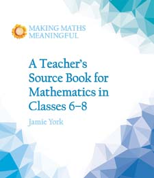 Image for <B>Teacher's Source Book for Mathematics in Classes 6 to 8 </B><I> Making Maths Meaningful</I>