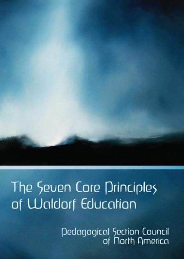Image for <B>Seven Core Principles of Waldorf Education </B><I> </I>