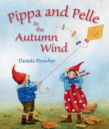Image for <B>Pippa and Pelle in the Autumn Wind </B><I> </I>