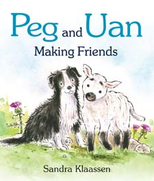 Image for <B>Peg and Uan </B><I> Making Friends</I>