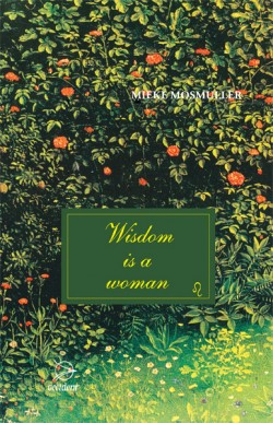 Image for <B>Wisdom is a Woman </B><I> </I>