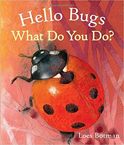 Image for <B>Hello Bugs </B><I> What do you do?</I>