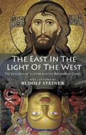 Image for <B>East in the Light of the West </B><I> The Children of Lucifer and the Brothers of Christ</I>