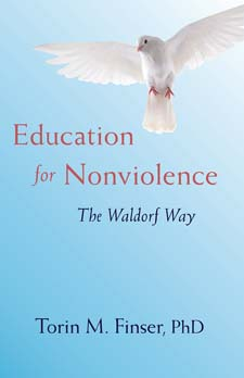 Image for <B>Education for Nonviolence </B><I> The Waldorf Way</I>