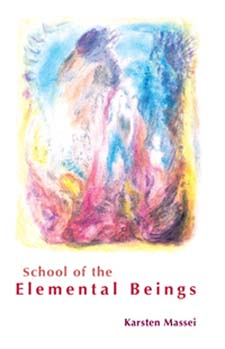 Image for <B>School of the Elemental Beings </B><I> </I>