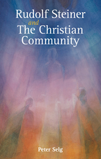 Image for <B>Rudolf Steiner and The Christian Community </B><I> </I>