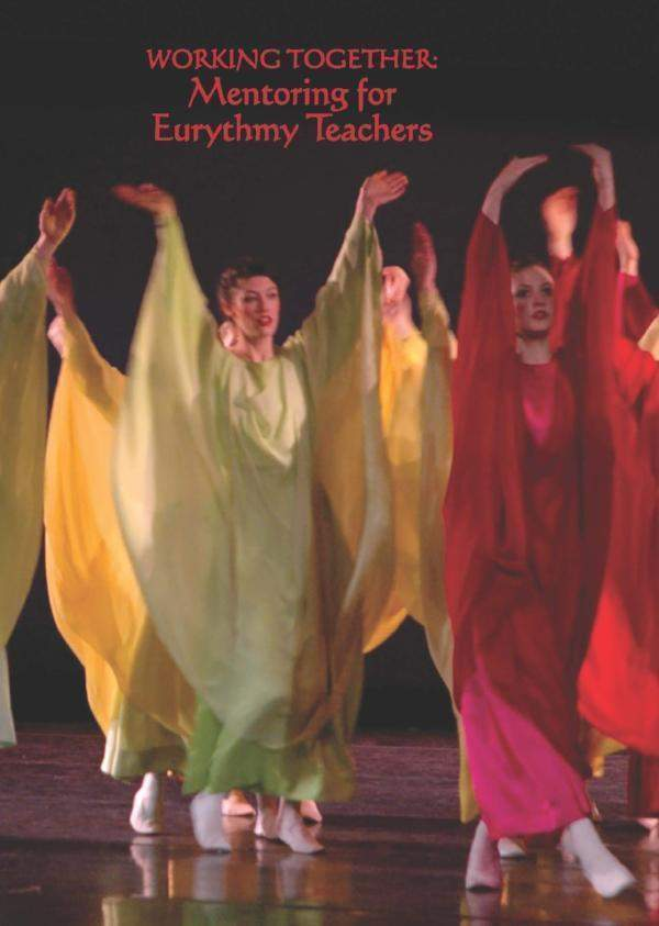 Image for <B>Working Together: Mentoring for Eurythmy Teachers </B><I> </I>