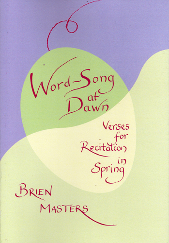 Image for <B>Word-Song at Dawn </B><I> Verses for Recitation in Spring</I>