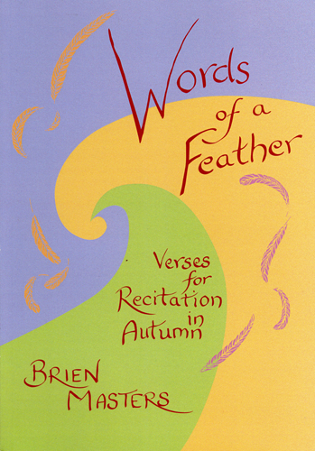 Image for <B>Words of a Feather </B><I> Verses for Recitaiton in Autumn</I>