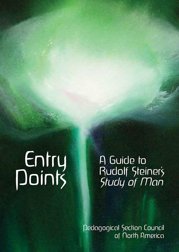 Image for <B>Entry Points </B><I> A Guide to Rudolf Steiner's Study of Man</I>