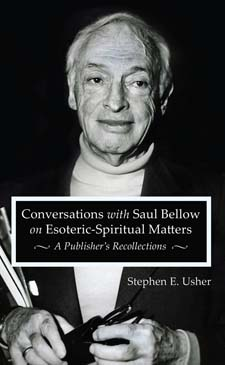 Image for <B>Conversations with Saul Bellow on Esoteric-Spiritual Matters: A Publisher's Recollections </B><I> </I>