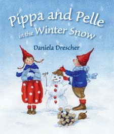 Image for <B>Pippa and Pelle in the Winter Snow </B><I> </I>