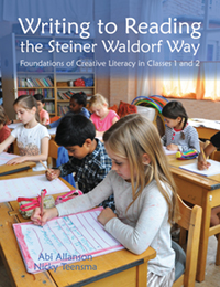 Image for <B>Writing to Reading the Steiner Waldorf Way </B><I> Foundations of creative literacy in Classes 1 and 2</I>
