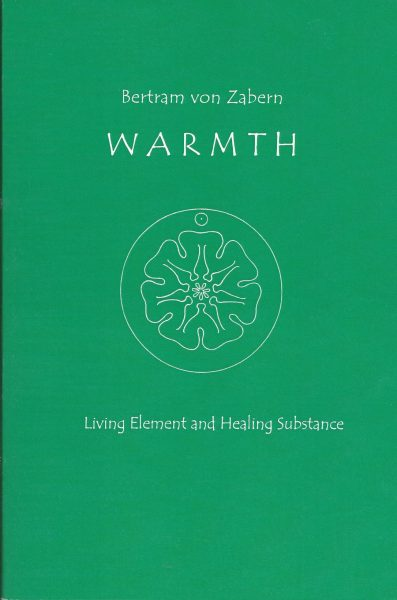 Image for <B>Warmth: Living Element and Healing Substance </B><I> </I>