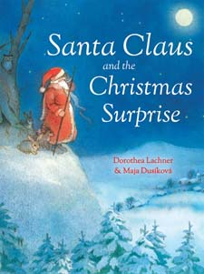 Image for <B>Santa Claus and the Christmas Surprise </B><I> </I>
