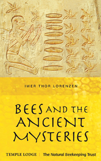 Image for <B>Bees and the Ancient Mysteries </B><I> </I>