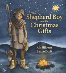 Image for <B>Shepherd Boy and the Christmas Gifts, The </B><I> </I>
