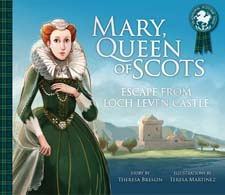 Image for <B>Mary, Queen of Scots </B><I> Escape from Lochleven Castle</I>
